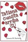 Tatiana cuesta arriba: par Martín Martínez