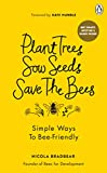 Plant Trees, Sow Seeds, Save The...