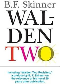Walden Two (Hackett Classics) by B. F. Skinner (2005-07-15)
