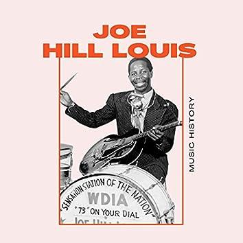 Joe Hill Louis - Music History