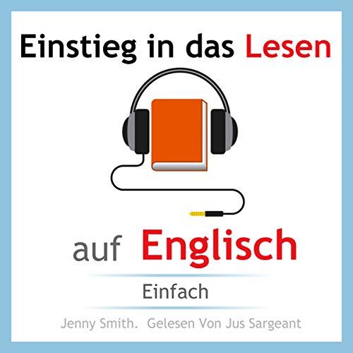 Einstieg in das Lesen auf Englisch. Einfach [Entry into Reading English] audiobook cover art