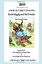 Uncle Wiggily and His Friends: Stories 5 & 6