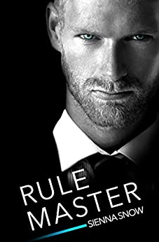 Rule Master (Rules of Engagement Book 2) by [Sienna Snow]
