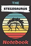THE STEGOSAURUS NOTEBOOK: 120 Lined page Journal ( for STEGOSAURUS lovers )
