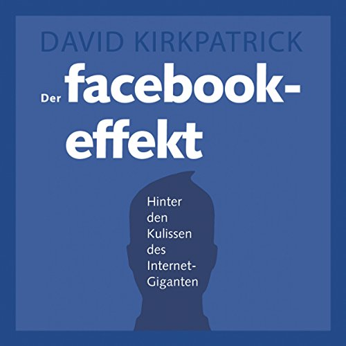 Der Facebook-Effekt audiobook cover art