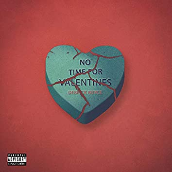 No Time for Valentines