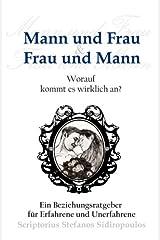 Mann Und Frau & Frau Und Mann: Worauf Kommt Es Wirklich An? ペーパーバック