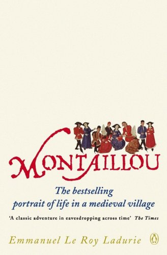 Montaillou: Cathars and Catholics in a French Village 1294-1324 (English Edition)