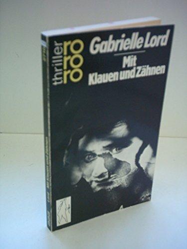 Gabrielle Lord: Mit Klauen und Zähnen