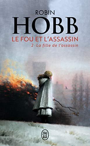 Le Fou et l'Assassin, 2:La fille de l'assassin