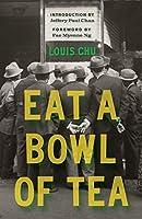 Eat a Bowl of Tea (Classics of Asian American Literature)
