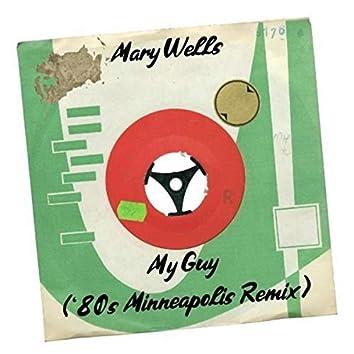 My Guy ('80s Minneapolis Remix)