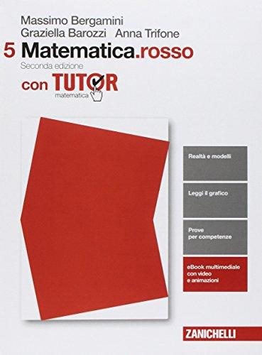 Matematica.rosso. Per le Scuole superiori. Con e-book. Con Libro: Tutor: 5