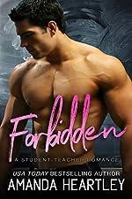 Forbidden: A Student Teacher Romance (School's Out Book 1)