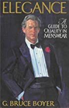 Elegance - A Guide to Quality in Menswear