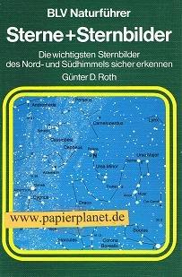Sterne und Sternbilder . Die wichtigsten Sternbilder des Nord- und Südhimmels sicher erkennen (3405127262)