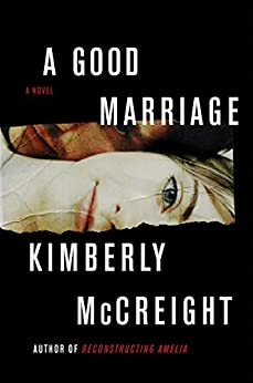 A Good Marriage by [Kimberly McCreight]