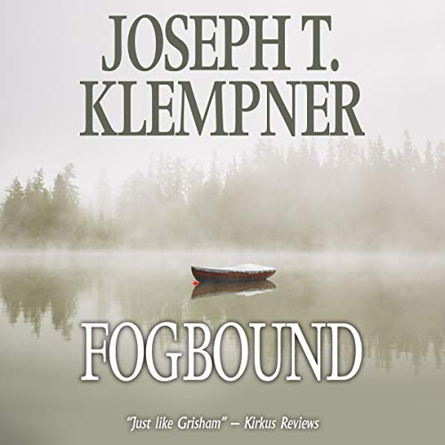 Fogbound Audiobook By Joseph T. Klempner cover art