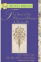 The Story of the Marquise-Marquis de Banneville (Mla Texts and Translations)