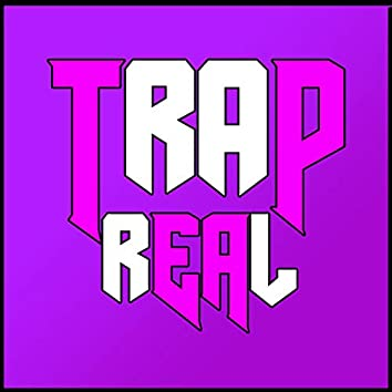 Trap Real