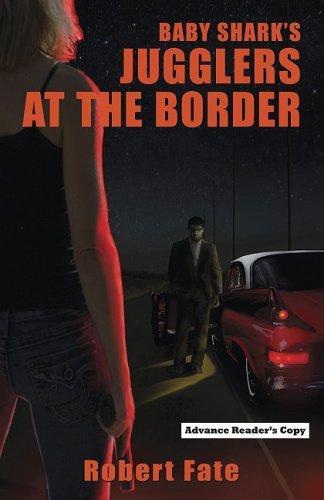 Book: Baby Shark's Jugglers at the Border by Robert Fate