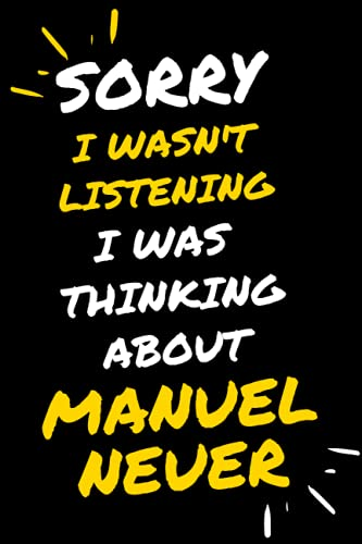Sorry I wasn't listening I was thinking about Manuel Neuer: Manuel Neuer Lined journal Notebook, perfect GIFT for all Manuel Neuer fans, 120 pages size 6x 9 inches