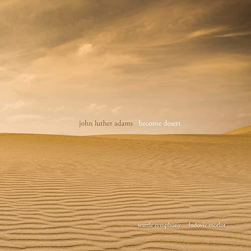Adams: Become Desert [CD/DVD]