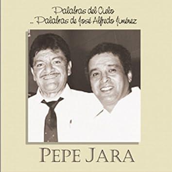 Palabras del Cielo, Palabras de Jose Alfredo Jimenez