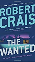 The Wanted (An Elvis Cole and Joe Pike Novel)