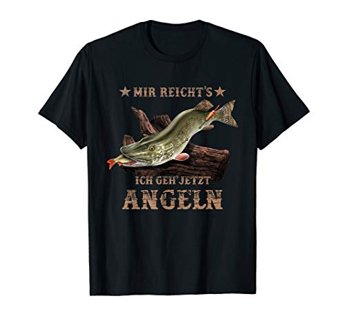 Cooler Hecht Angler Spruch: Mir reichts ich geh jetzt angeln T-Shirt