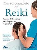 Curso Completo De Reiki. Manual De Formación Para La Práctica Profesional (Salud...