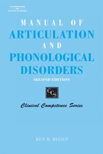 Manual of Articulation and Phonological Disorders Infancy...