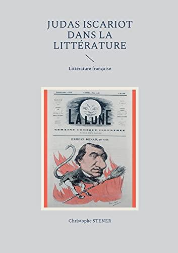 Judas Iscariot dans la littérature moderne: Littérature française