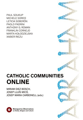 Catholic Communities Online (Blanquerna Observatory Book 3) (English Edition)