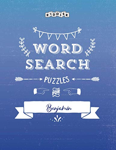 Word Search Puzzles for Benjamin