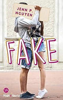 Fake par [Jenn p Nguyen, Pauline Vidal]