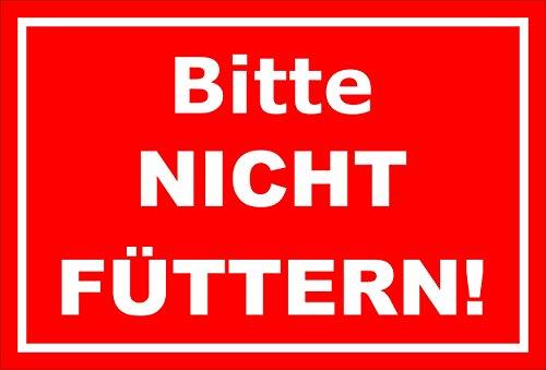 Melis Folienwerkstatt Schild - Bitte Nicht füttern - 15x10cm | Bohrlöcher | 3mm Hartschaum – S00039-001-D -20 Varianten