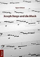 Joseph Beuys Und Die Musik