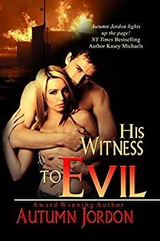 His Witness To Evil by [Autumn Jordon]