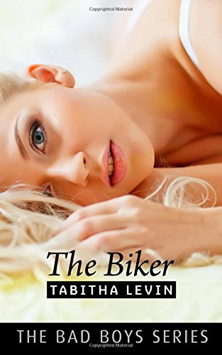 The Biker (Bad Boys, Band 3)