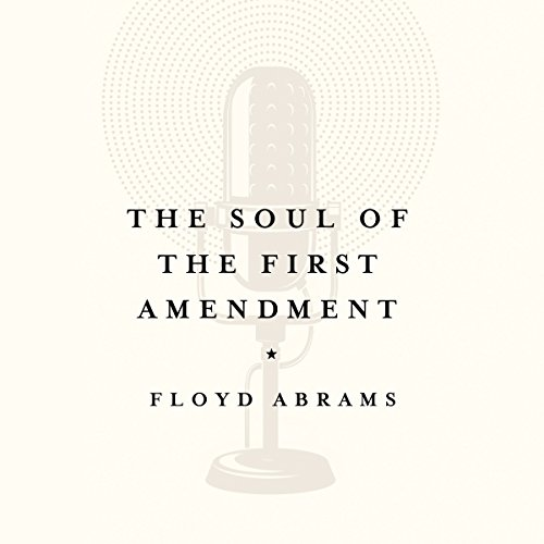 The Soul of the First Amendment audiobook cover art
