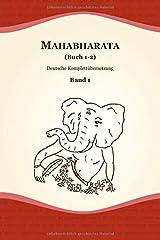 Mahabharata (Buch 1-2) (Deutsche Komplettübersetzung, Band 1) Taschenbuch
