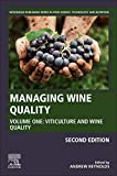 Managing Wine Quality: Volume I: Viticulture and Wine Quality (Woodhead Publishing Series in Food Science, Technology and Nutrition)