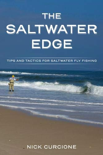 The Saltwater Edge: Tips and Tactics for Saltwater Fly Fishing