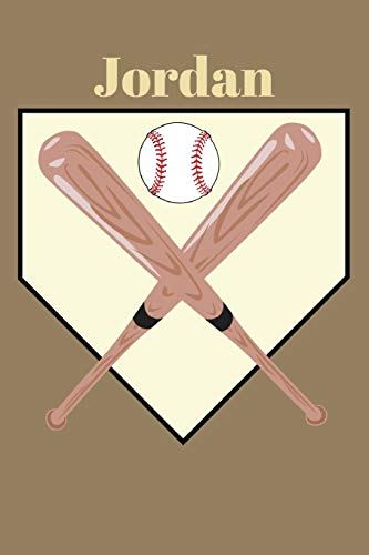 Jordan: Baseball Sports Personalized Journal to write in, Game Experiences for Men Women Boys and Girls for gifts holidays