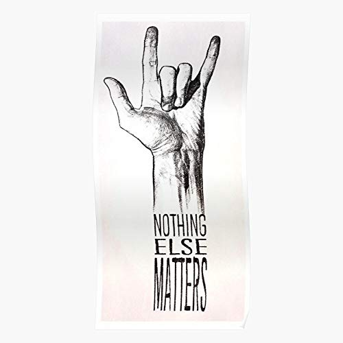 Matters Genre James Nothing Inspirational Else Metallica Music Quote Inspiration Regalo para la decoración del hogar Wall Art Print Poster 11.7 x 16.5 inch