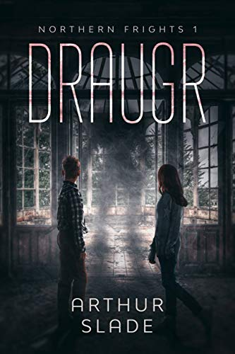 Draugr (Northern Frights Book 1)