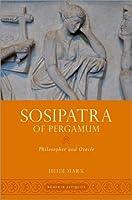 Sosipatra of Pergamum: Philosopher and Oracle (Women in Antiquity)