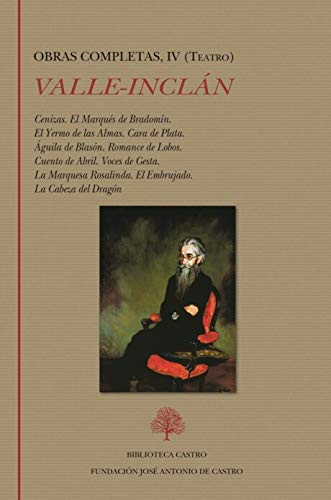 Obra Completa Ramón del Valle-Inclán: Ramón del...