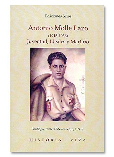 Antonio molle lazo 1915-1936. juventud, ideales y martirio